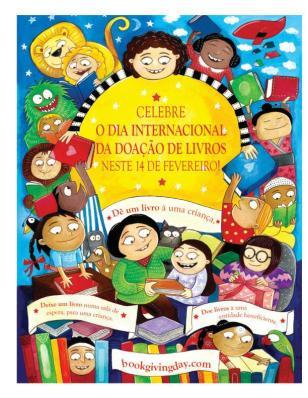 Doação de livros, dia de doar, dia de doar livros, dia internacional da doação de livros, livros infantis, doação de livros para crianças, doação de livros infantis, dia 14 de fevereiro dia de doar livros, qual dia doar livros, dia de incentivar a leitura, como incentivar a leitura, formação de novos leitores, novos leitores,  leitores infantis, locas para doar livro, como doar livro, onde doar livros infantis, local para doar livros infantis,